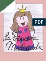 La Princesa Malcriada