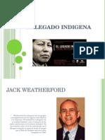 El Legado Indigena
