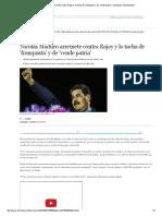 Nicolás Maduro Arremete Contra Rajoy y Lo Tacha de 'Franquista' y de 'Vende Patria' _ Venezuela _ EL MUNDO