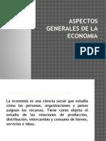 Aspectos Generales de La Economia Concepto