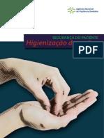 Segurança Do Paciente – Higienização Das Mãos. (ANVISA)