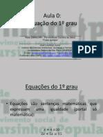 Aula 0 - Equação do 1° grau (Físico-química)