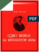 75997881 Leon Trotsky Como Hicimos La Revolucion Rusa
