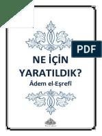 NE İÇİN YARATILDIK__Âdem el-Eşrefî = Ebu Abdulmumin Tekin Mıhçı =