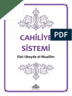 Cahiliye Sistemi = Ebu Abdulmumin Tekin Mıhçı =