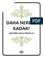 DAHA NEREYE KADAR__Abdullâh Saîd el-Müderis = Ebu Abdulmumin Tekin Mıhçı =.pdf