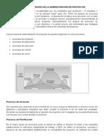 Grupos de Proceso de La Administración de Proyectos