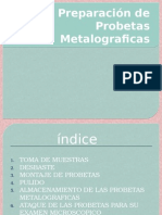 Preparación de probetas metalograficas Preparation of metallographic specimens