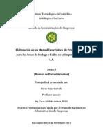 Elaboración de Un Manual Descriptivo de Procedimientos Para Las Áreas de Bodega y Taller de La Empresa Ganaflor S.a. TOMO II