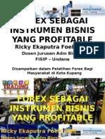 Materi Forex Sebagai Instrumen Bisnis Profitable Ricky Ekaputra Foeh.,Mm