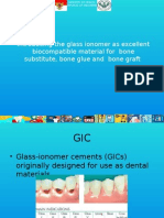 The Use of Glass Ionomer as a Bone