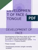 Development of Face & Tongue