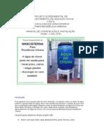 Projeto Experimental de Cisterna Agua de Chuva.