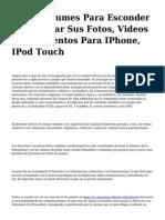 <h1>Crear Albumes Para Esconder Y Encriptar Sus Fotos, Videos Y Documentos Para IPhone, IPod Touch</h1>
