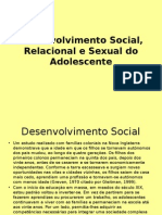 Desenvolvimento Social, Relacional e Sexual Do Adolescente