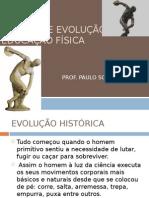 Histria e Evolução Da Educao Física1