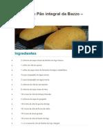 Receita de Pão Integral Da Bazzo – Com Dicas