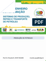 492 Aula 2 p 2 Prof Ayup 03 12 Sistemas de Produaçao Refino e Trans Petroleo