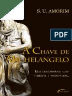A Chave de Michelangelo - Sergio Ubirajara de Amorim