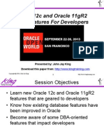 2013 King Oracle12c and 11gR2 FeaturesForDevelopers Ppt
