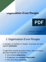 Organisation d'une Plong+®e