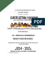 Proyecto de Club de Lectura y Escritura de Textos Cortos 2014 - 2015