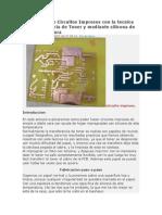 Realizacion de Circuitos Impresos Con La Tecnica de Transferencia de Toner y Mediante Silicona de Alta Temperatura