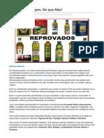 Anovaordemmundial.com-Azeite Extra Virgem S Que No