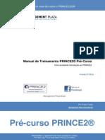 Indrodução PRINCE2 Pre-Curso - BR_PT