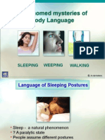 Body Language -Sleeping Weeping Walking