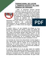 Día Internacional de Lucha Contra El Trafico Ilícito y El Uso Indebido de Drogas
