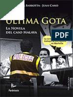 La Ultima Gota. La Novela Del Caso Malaya (Spanish Edition) - VV.aa