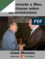 Desmontando a Mao, Cuestiones Sobre Un Revisionista Corregido