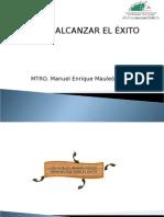 03_Como_alcanzar_el_exito-ManuelEnriqueMauleonY.pps
