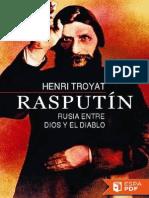 Rasputin_ Rusia Entre Dios y El - Henri Troyat