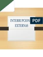 INTERRUPCIONES EXTERNAS