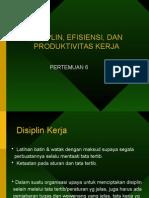 disiplin kerja, efisiensi dan produktifitas kerja