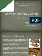 Tipos de Madera y Acero.pptx