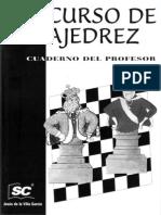 Jesus de La Villa Garcia - Curso de Ajedrez Nivel 4 (Cuaderno Del Profesor)