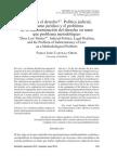 ¿Importa El Derecho. Política Judicial, Realismo Jurídico, y El Problema de La Indeterminación Del Derecho Como Problema Metodológico