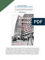 We Are the Rock -Toronto's Rochdale College 1968-1974 - Wolf Sullivan
