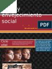 Vejez y Envejecimiento Social