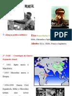 Segunda Guerra 2013