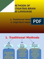 Methods of Investigating Brain and Language