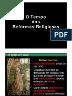 8 - O Tempo Das Reformas Religiosas [Modo de Compatibilidade]
