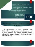 Apresentação Metodologia de Pesquisa Científica - Ceratocone