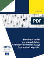2014 FRA Handbuch Europarechtliche Grundlagen Im Bereich Asyl, Grenzen Und MigrationDE