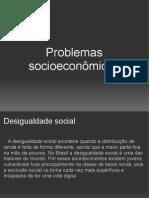 Problemas Sócio Econômicos