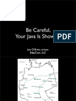 Be Careful Your Java Is Showing