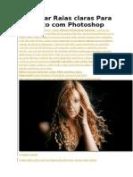 Adicionar Raias Claras Para Uma Foto Com Photoshop